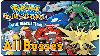 Pokemon Mystery Dungeon Rescue Team Blue - ALL BOSSES