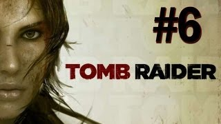 Tomb Raider - 2013 Gameplay Walkthrough - Part 6 Finding the Pack (PS3/X360/PC) [HD]