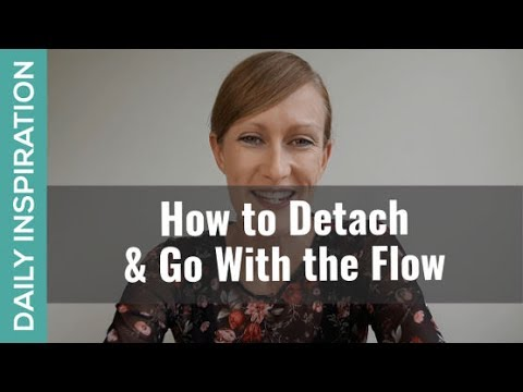 A Simple Way to Detach & Go with the Flow