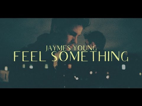 Jaymes Young - Feel Something (Lyric Video)