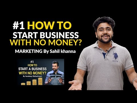 #1 How to Start a Business with No Money? Marketing By Sahil Khanna I Hindi #businessideas