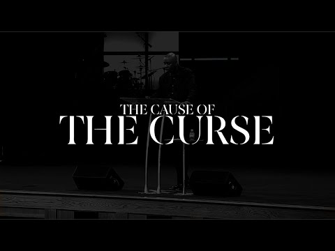 The Cause Of The Curse | Bishop Keith Butler | May 24, 2020