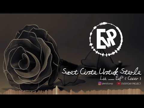 Surat Cinta Untuk Starla - Lia EvP (Cover) | [EvP Music]