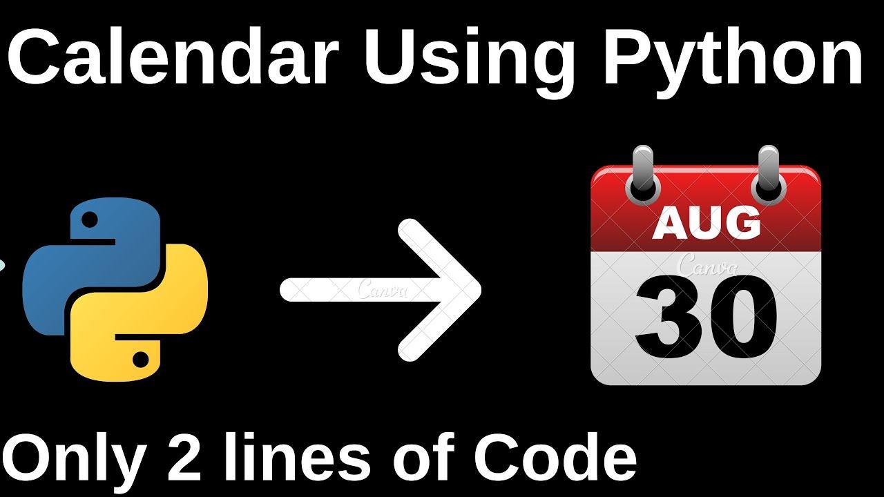How To Print Calendar Of a Month Using Python