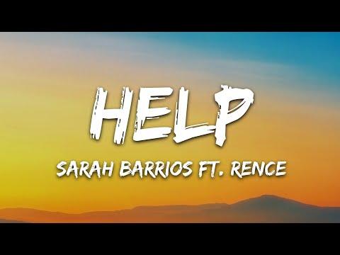 Sarah Barrios - Help Feat Rence