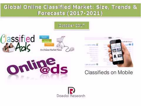 Global Online Classified Market: Size, Trends & Forecasts (2017-2021)