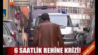 İstanbul'un göbeğinde rehine krizi - Atv Ana Haber Videoları_01 -