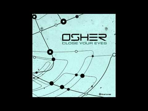 Osher - Close Your Eyes - Official