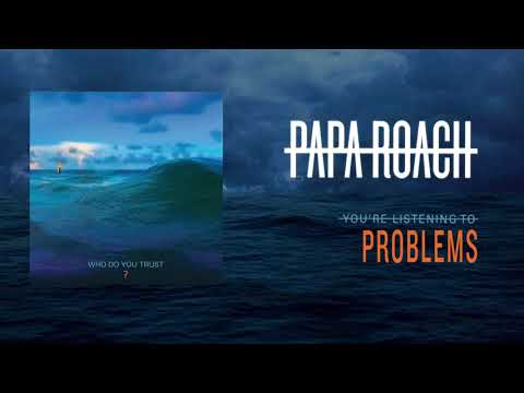 Papa Roach - Problems (Official Audio)
