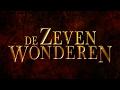 Animaties 'de Zeven Wonderen': Trailer