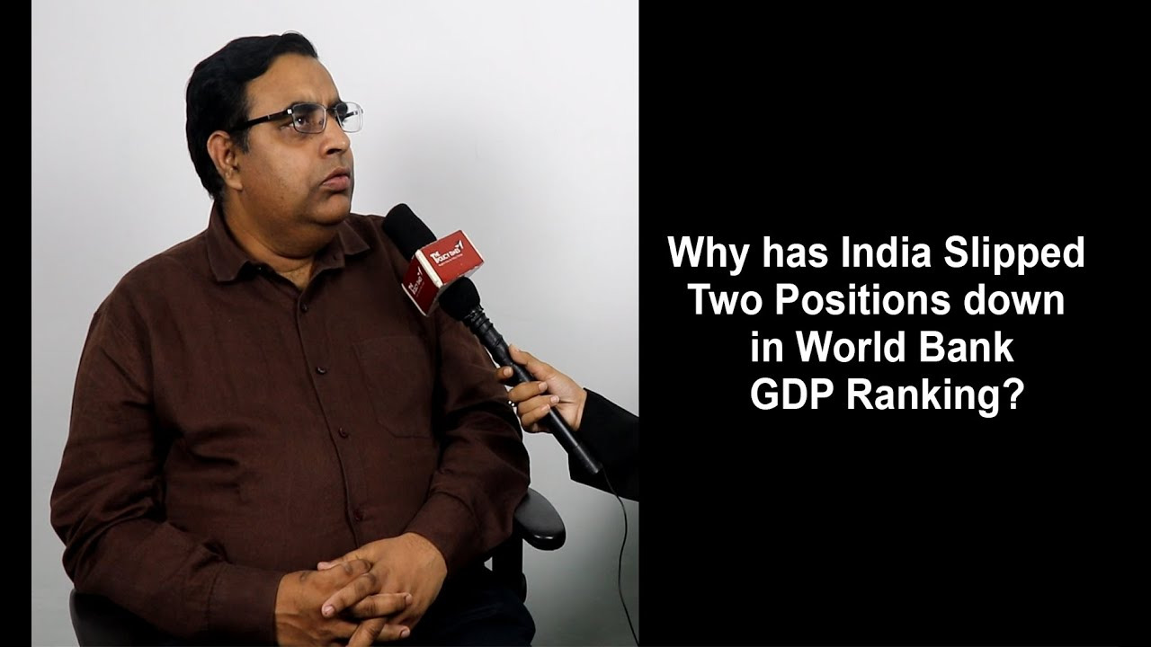 Why has India Slipped Two Positions down in World Bank GDP
