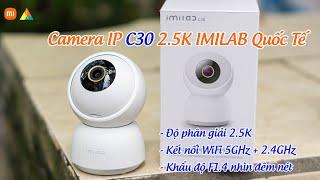 Camera giám sát C30 2.5K IMILAB Quốc Tế kết nối WiFi 5GHz