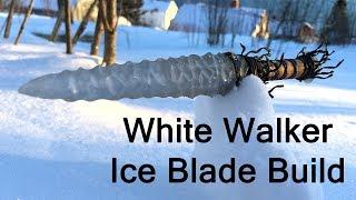 White walker ice blade Build   Calm Video