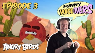 Angry Birds Funny Voiceovers | The Great Eggscape with Antti