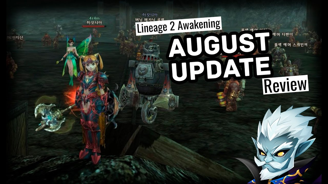 Lineage 2 Awakening | August patches review