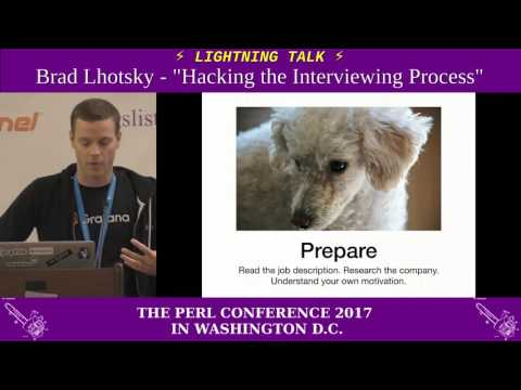 "Lightning Talk by Brad Lhotsky - ""Hacking the Interviewing Process"""
