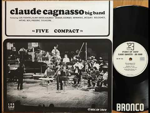 CLAUDE CAGNASSO BIG BAND * THE MOVER