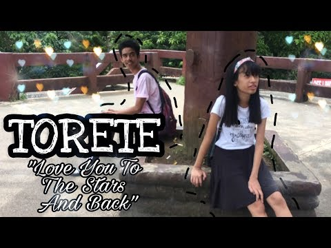 Torete Love You To The Stars And Back Parody
