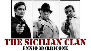 The Sicilian Clan - Ennio Morricone (High Quality audio) HD