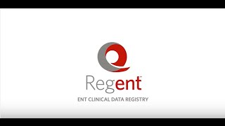 Introducing the Reg-ent℠, the ENT Clinical Data Registry