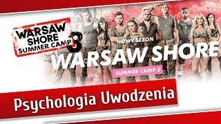 Warsaw Shore Summer Camp - Analiza Uwodzenia