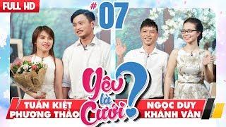 LOVE IS MARRIAGE?| YLC #7 UNCUT| Tuan Kiet - Phuong Thao| Ngoc Duy - Khanh Van| 021217 💙