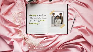 Download lagu Cassandra Aku Janji Lyric Chapter 1