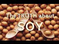 The Truth about SOY (and estrogens)