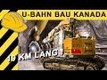 U-Bahn Bau in Toronto Kanada - so wird's gemacht! | Baustellen Doku