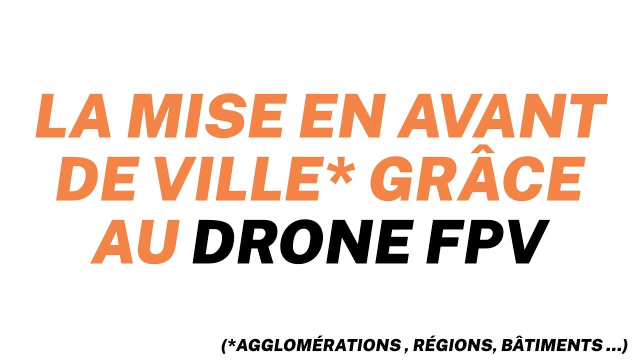 Mettre sa ville en avant grâce au drone #FPV - FPV INFO #1 картинки