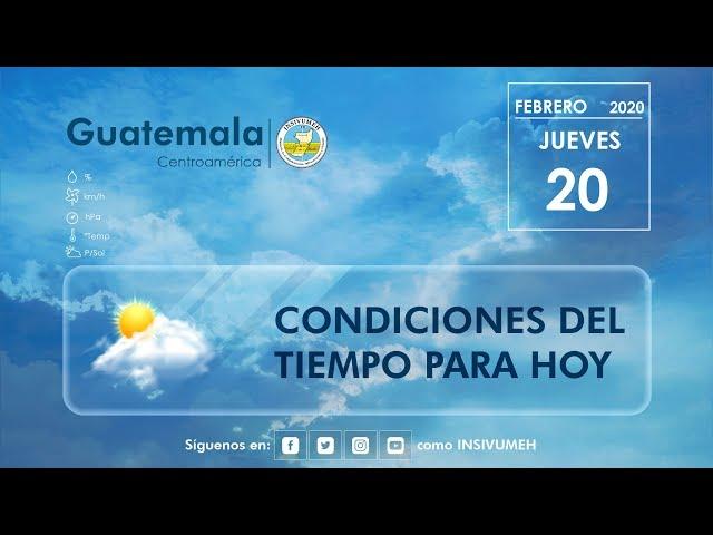 Condiciones del tiempo para hoy jueves 20 de febrero de 2020