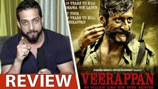 Veerappan Movie Review by Salil Acharya