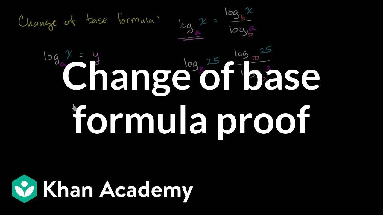 Proof of the logarithm change of base rule (video) | Khan Academy