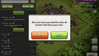 2 simple ways to clear clan chat   Clash of Clans  2017 100% working