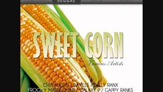 sweet corn riddim