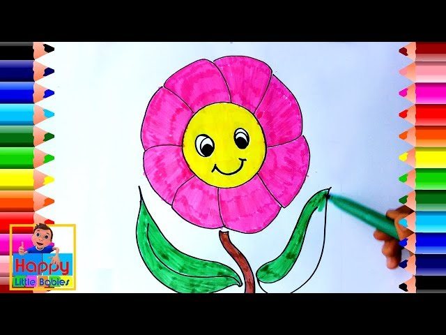 How to Draw Flower   Coloring  for Kids   Learn Colors   Happy Little Babies !