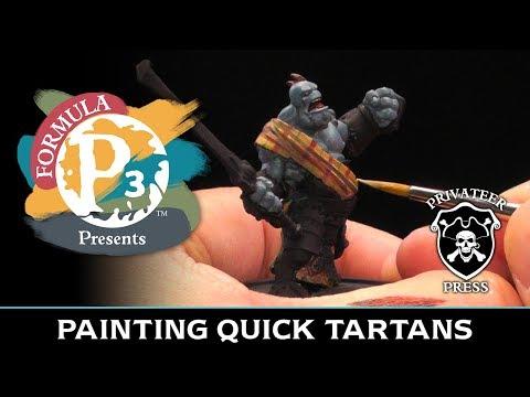 Formula P3 Presents: Painting Quick Tartans