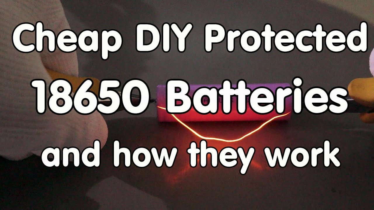 #160 40 Cent Do-It-Yourself Li-Ion Protectors for 18650 Cells (Tutorial)  and how they work