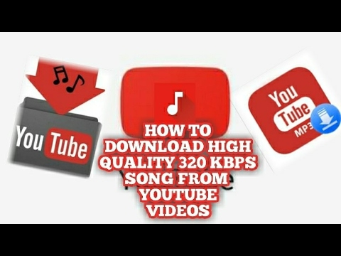 Download Any Song In High Quality (320 Kbps) From YouTube