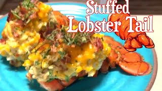 How to make a DELICIOUS Stuffed and loaded Lobster Tail