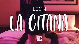 LEON  - La Gitana (Official Video)