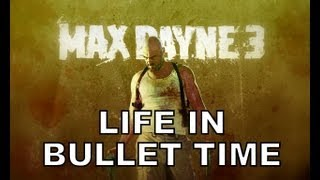 LIFE IN BULLET TIME - MAX PAYNE SONG