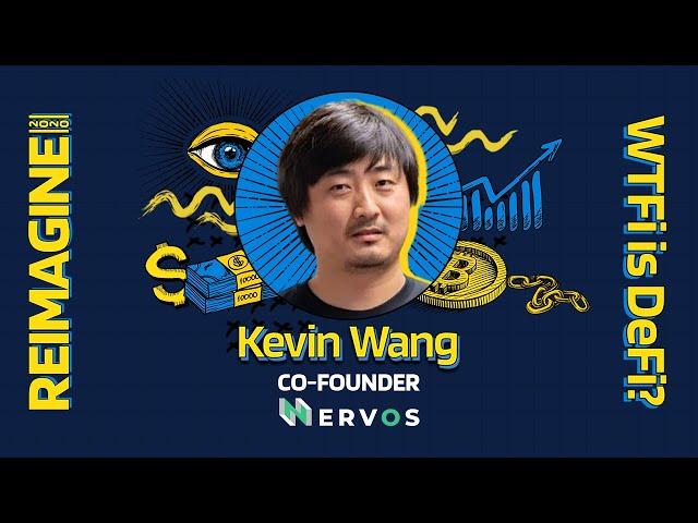 REIMAGINE 2020 v3.0 - Kevin Wang - Nervos Network - Dual-Layer Blockchains