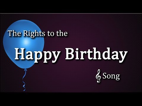 Happy Birthday - Song Rights