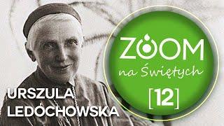 Urszula   s. Lidia Waligórska [12] ZOOM na Świętych