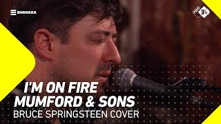 Mumford & Sons - 'I'm On Fire' (Cover) | 3FM Mega Exclusive | 3FM Live
