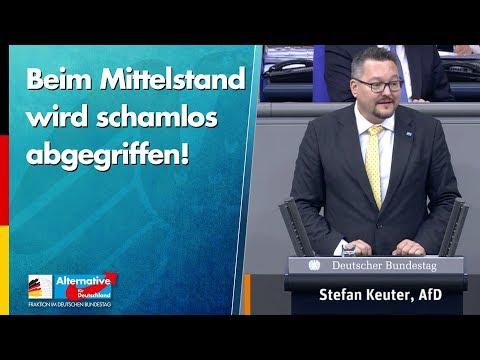 Beim Mittelstand wird schamlos abgegriffen! - Stefan Keuter - AfD-Fraktion im Bundestag