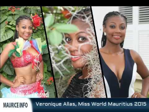 Maurice Info - L'Interview du vendredi - Veronique Allas - Miss World Mauritius 2015