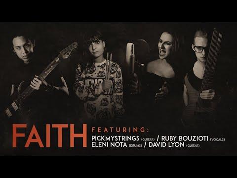 Pickmystrings - Faith (Featuring Eleni Nota, Ruby Bouzioti & David Lyon)