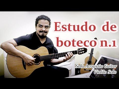 (Danilo Oliveira) Estudo de boteco n.1 - Violão solo/ Acoustic Guitar